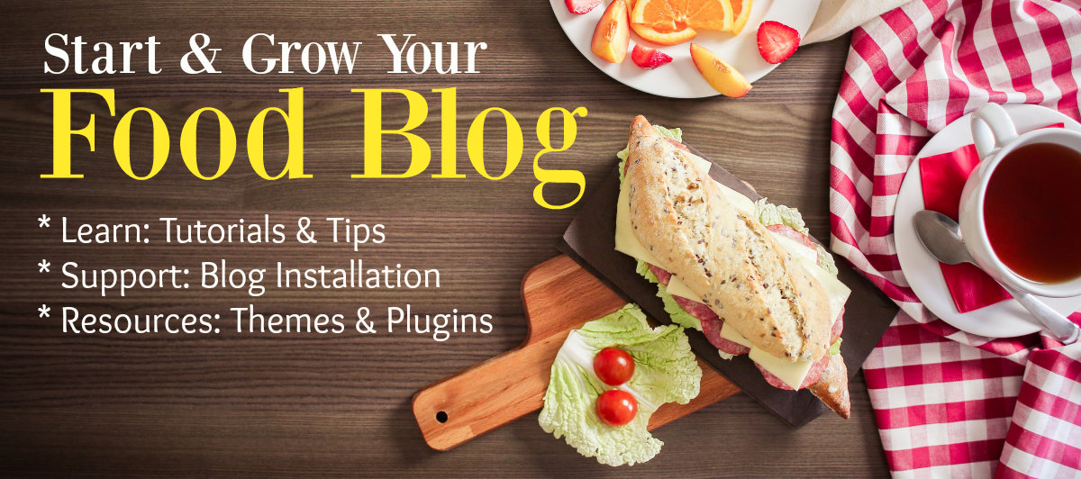 Food Blogging Course / Guide: How to Start a Food Blog